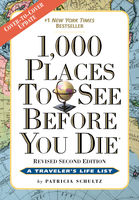 1,000 Places to See Before You Die, the second edition, Patricia Schultz