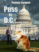 Puss in D.C. and Other Stories, Pamela Sargent
