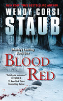 Blood Red, Wendy Corsi Staub