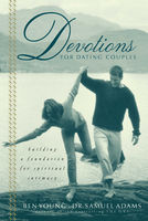 Devotions for Dating Couples, Ben Young, Samuel Adams