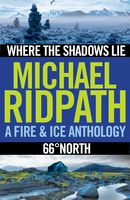 Fire and Ice Anthology, Michael Ridpath