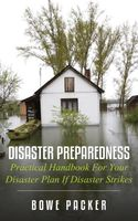 Disaster Preparedness, Bowe Packer
