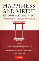 Happiness and Virtue Beyond East and West, Kevin Ryan