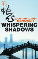 Whispering Shadows, Jan-Philipp Sendker