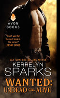 Wanted: Undead or Alive, Kerrelyn Sparks