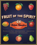 Fruit of the Spirit, Jacalyn Eyre, Jack Kuhatschek, Peter Scazzero, Phyllis J. LePeau, Stephen Eyre