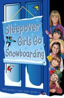 Sleepover Girls Go Snowboarding (The Sleepover Club, Book 23), Sue Mongredien