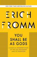 You Shall Be As Gods, Erich Fromm
