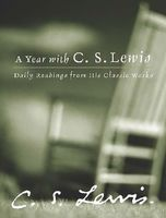 A Year with C. S. Lewis, Clive Staples Lewis