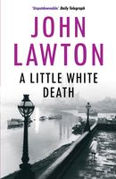 A Little White Death, John Lawton
