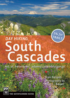 Day Hiking South Cascades, Dan Nelson