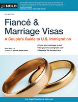 Fiance and Marriage Visas, Ilona Bray