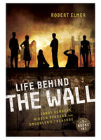 Life Behind the Wall, Robert Elmer