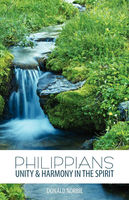Philippians Unity and Harmony in the Spirit, Donald Norbie