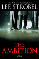 The Ambition, Lee Strobel