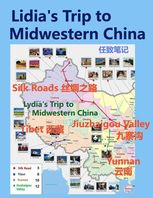 Lidia's Trip to Midwestern China, Roger Liang