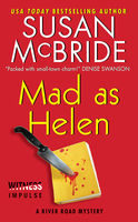 Mad as Helen, Susan McBride