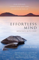 Effortless Mind, Ajayan Borys