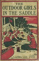 The Outdoor Girls in the Saddle / Or, The Girl Miner of Gold Run, Laura Lee Hope