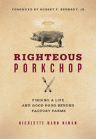 Righteous Porkchop, Nicolette Hahn Niman
