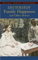 Family Happiness and Other Stories, Leo Tolstoy