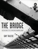 The Bridge, Gay Talese