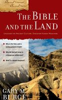 The Bible and the Land, Gary Burge