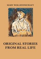 Original Stories from Real Life, Mary Wollstonecraft
