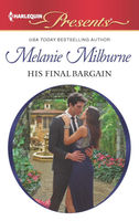 His Final Bargain, MELANIE MILBURNE