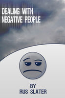 Dealing with Negative People, Rus Slater