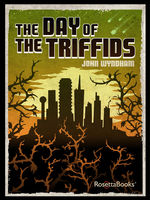 The Day of the Triffids, John Wyndham