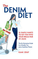 The Denim Diet, Kami Gray