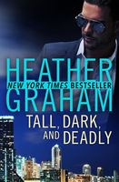 Tall, Dark, and Deadly, Heather Graham