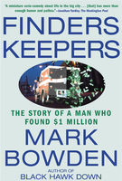 Finders Keepers, Mark Bowden