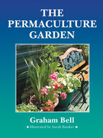 The Permaculture Garden, Graham Bell