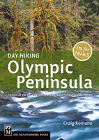 Day Hiking Olympic Peninsula, Craig Romano