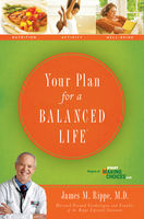 Your Plan For a Balanced Life, James Rippe
