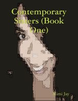 Contemporary Sisters (Book One), Mimi Jay