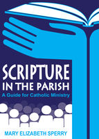 Scripture in the Parish, Mary Elizabeth Sperry