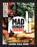 Mad Hungry Cravings, Lucinda Scala Quinn