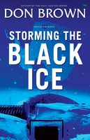 Storming the Black Ice, Don Brown