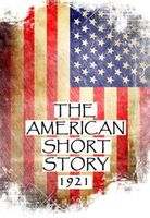 The American Short Story, 1921, Irvin S.Cobb, Mary Heaton Vorse, Sherwood Anderson