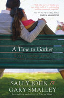A Time to Gather, Gary Smalley