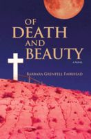 Of Death and Beauty, Barbara Grenfell Fairhead