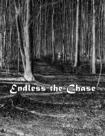 Endless the Chase, Jacob Russell Dring