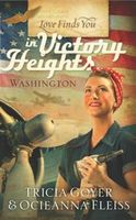 Love Finds You in Victory Heights, Washington, Tricia Goyer