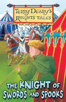 The Knight of Swords and Spooks, Terry Deary