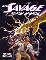 Doc Savage: Empire of Doom, Kenneth Robeson