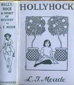 Hollyhock / A Spirit of Mischief, L.T.Meade