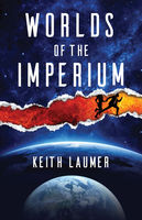 Worlds of the Imperium, Keith Laumer